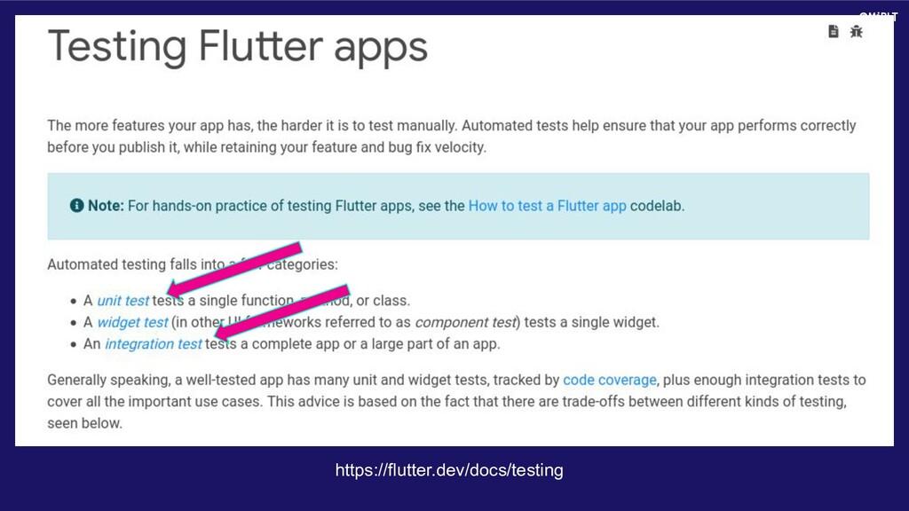 https://flutter.dev/docs/testing @MiBLT