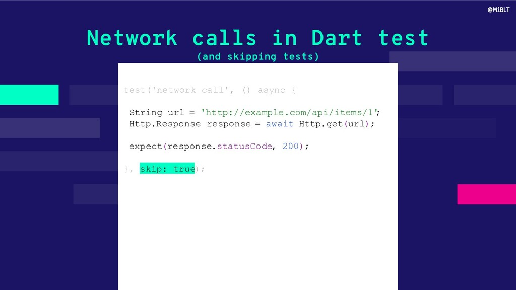 Network calls in Dart test (and skipping tests)...