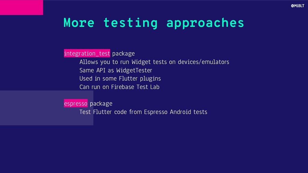 More testing approaches integration_test packag...
