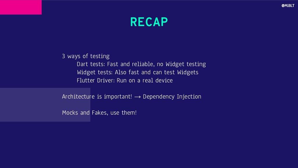 RECAP 3 ways of testing Dart tests: Fast and re...