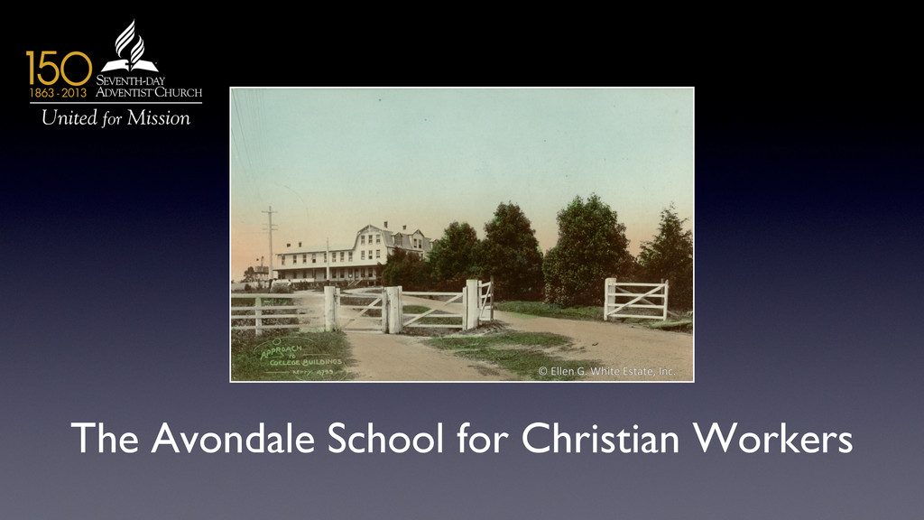 The Avondale School for Christian Workers