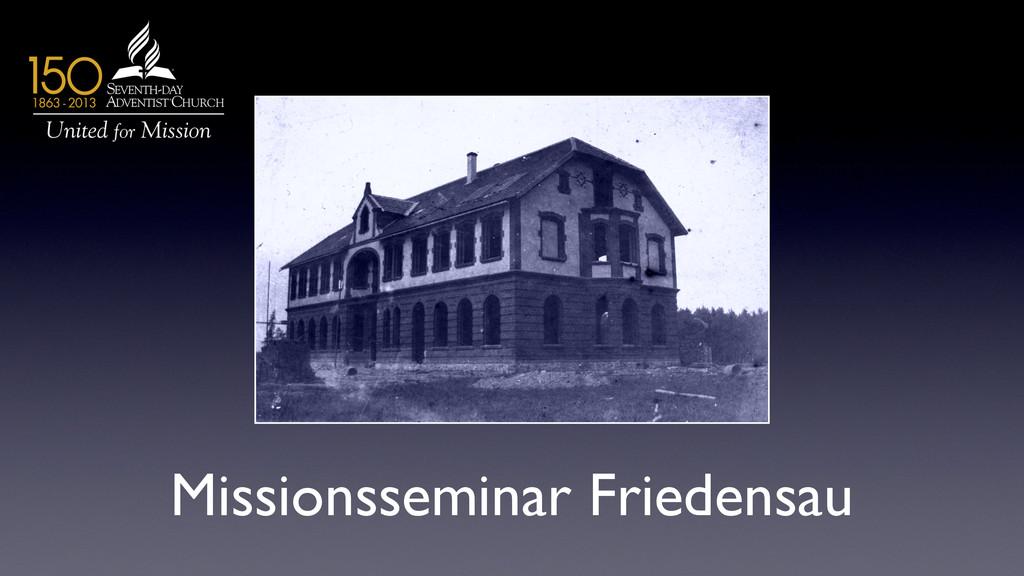 Missionsseminar Friedensau