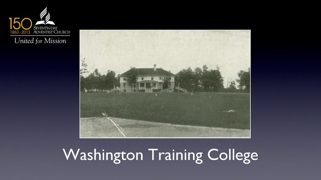 Washington Training College