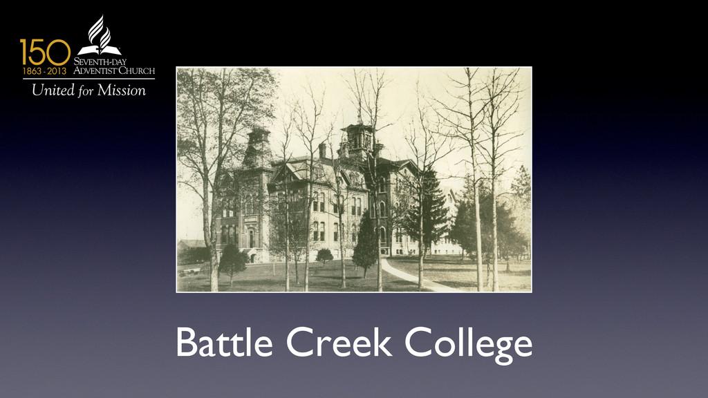 Battle Creek College
