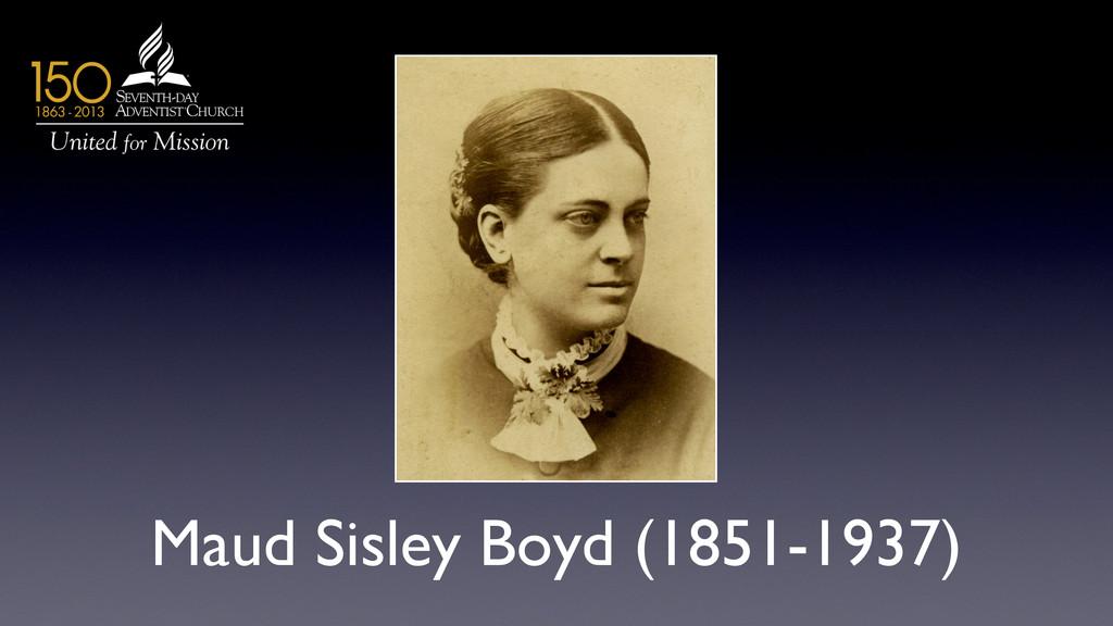 Maud Sisley Boyd (1851-1937)