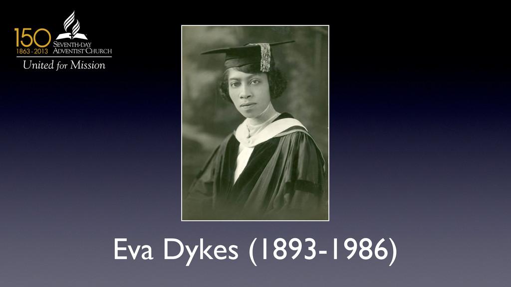 Eva Dykes (1893-1986)