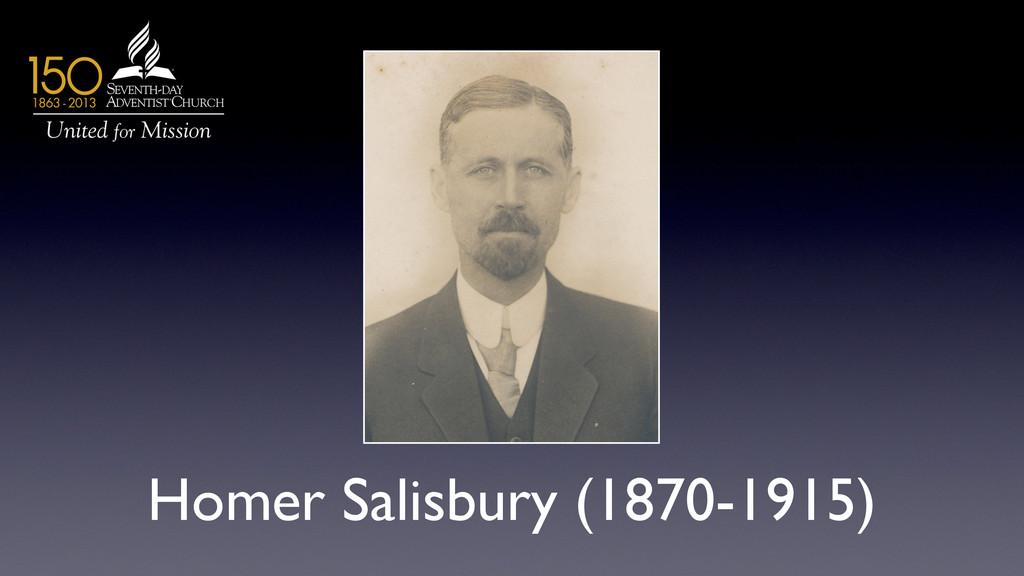 Homer Salisbury (1870-1915)