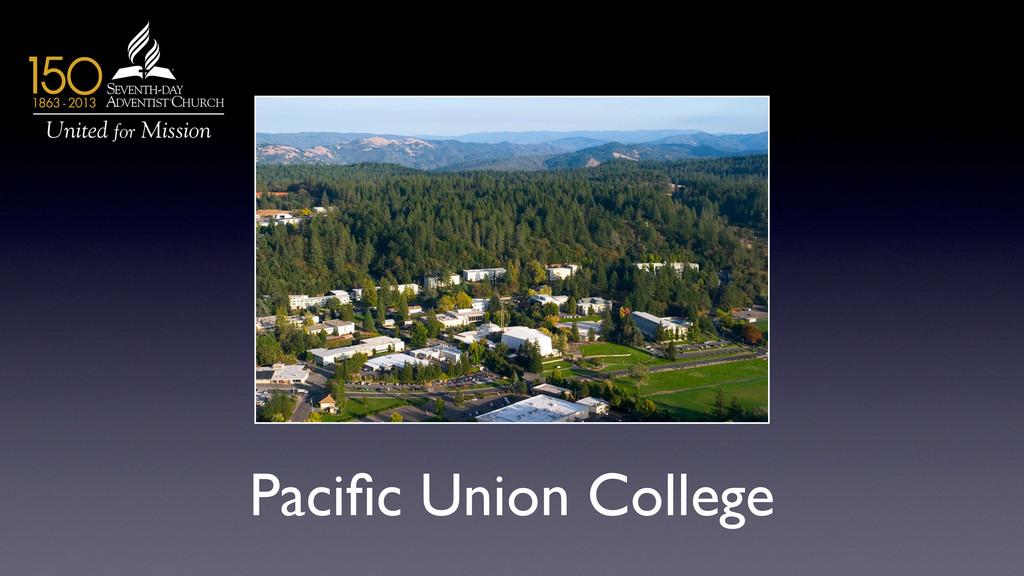 Pacific Union College