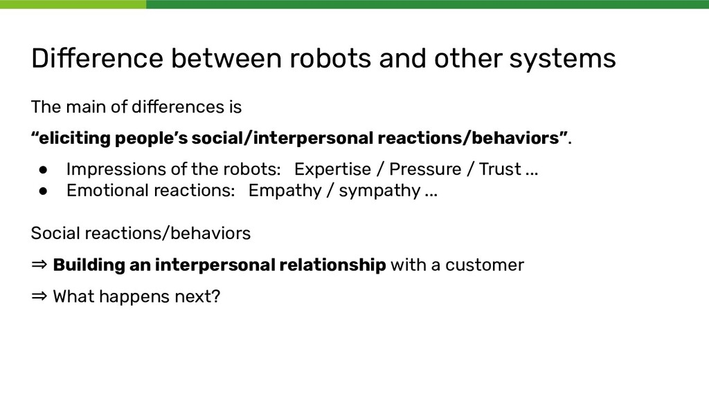 Difference between robots and other systems The ...