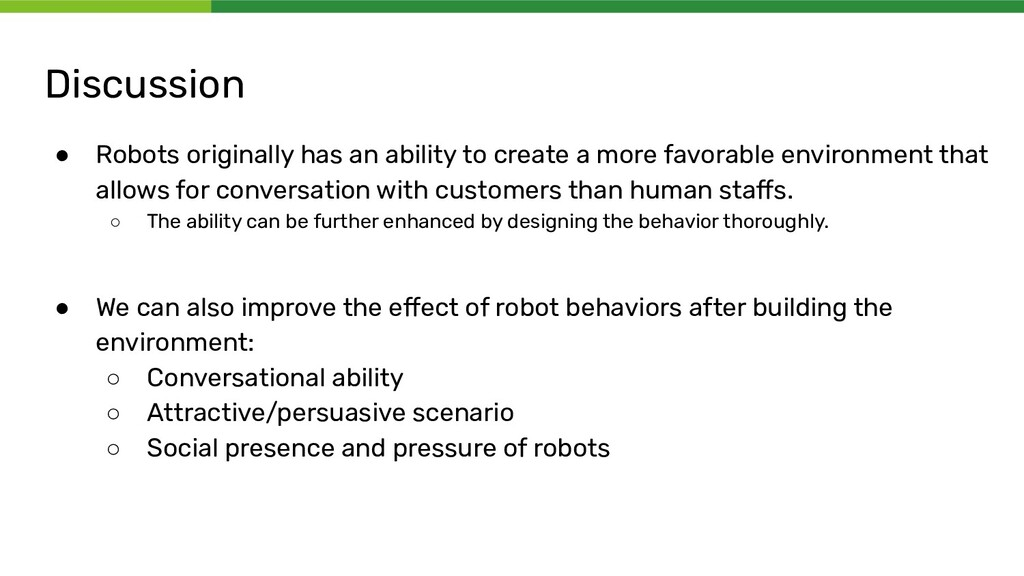 Discussion ● Robots originally has an ability t...