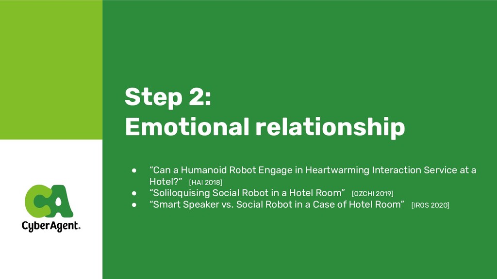 """Step 2: Emotional relationship ● """"Can a Humanoi..."""