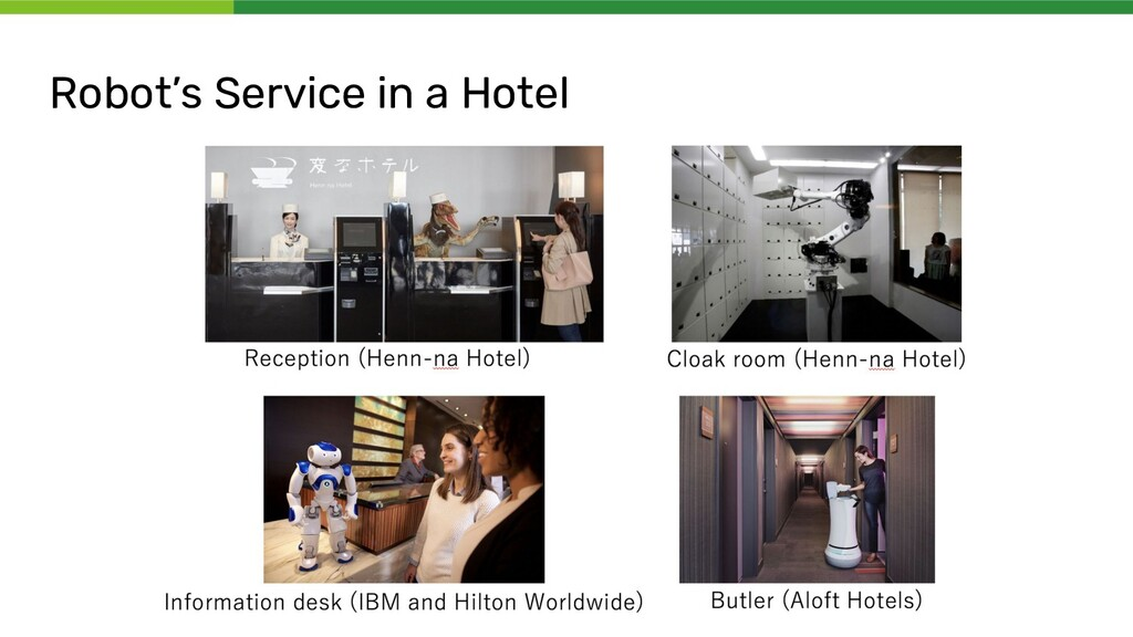 Robot's Service in a Hotel