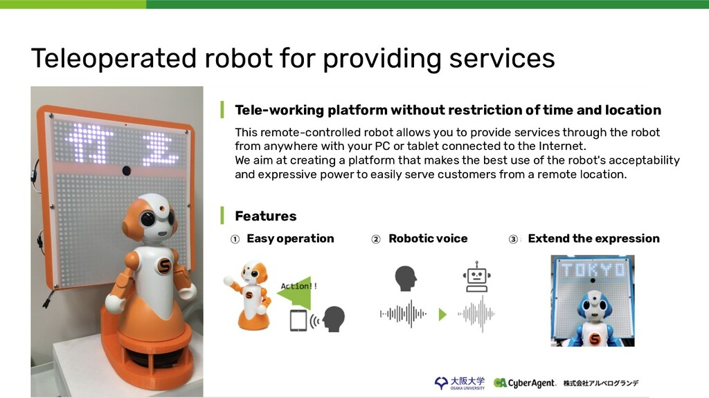 Teleoperated robot for providing services Tele-...