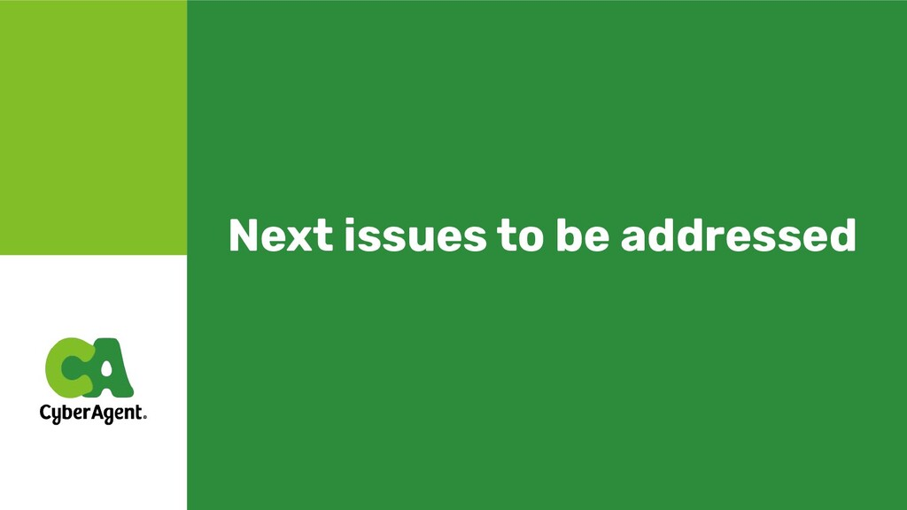Next issues to be addressed
