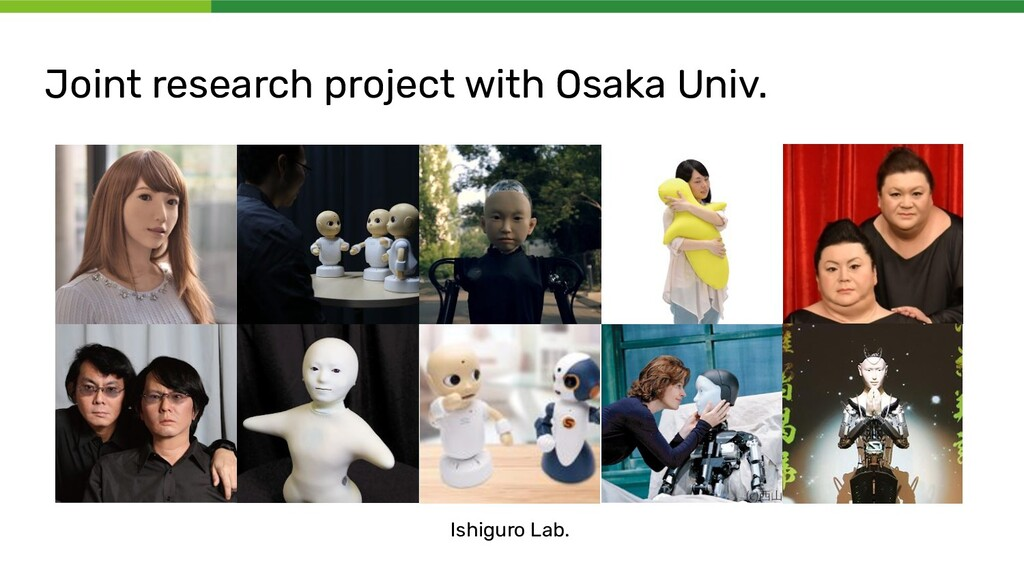 Joint research project with Osaka Univ. Ishigur...