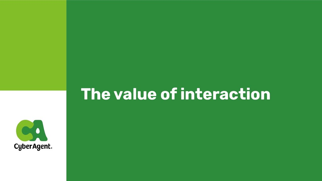 The value of interaction