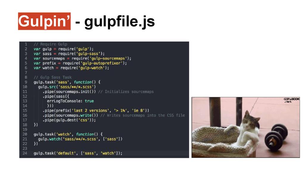 Gulpin' - gulpfile.js