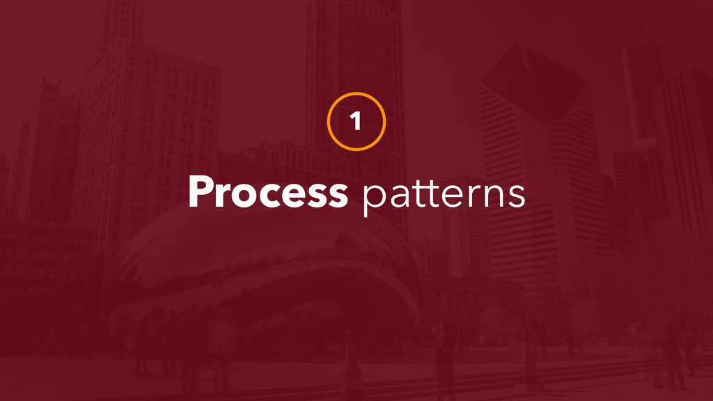Process patterns 1