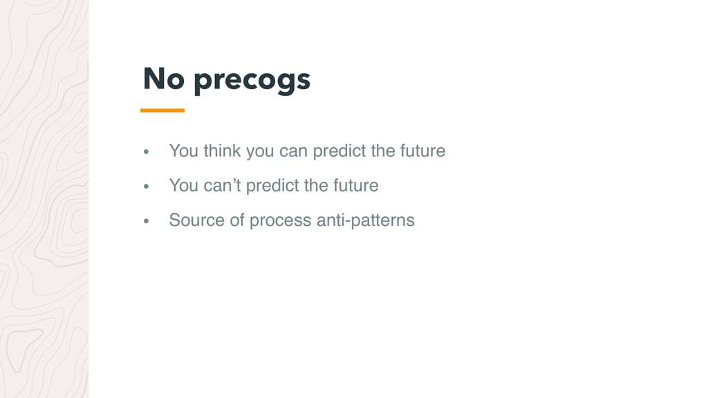 • You think you can predict the future • You ca...