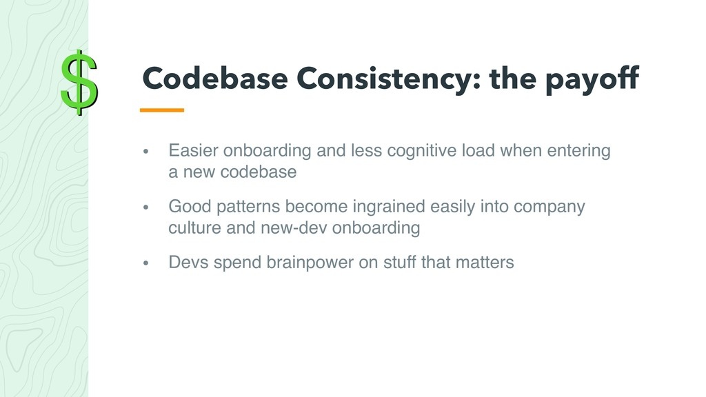 $ • Easier onboarding and less cognitive load w...