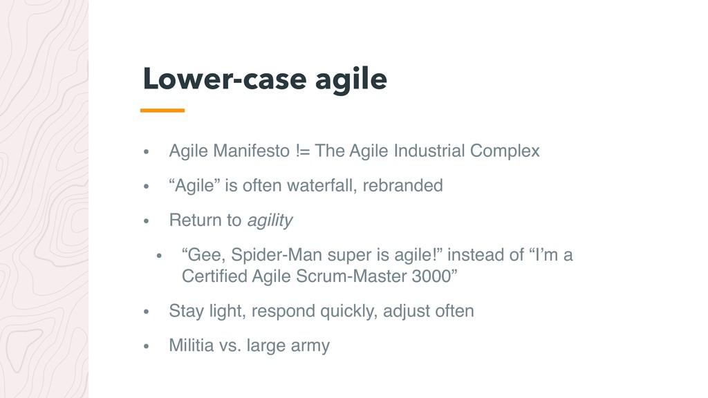 • Agile Manifesto != The Agile Industrial Compl...