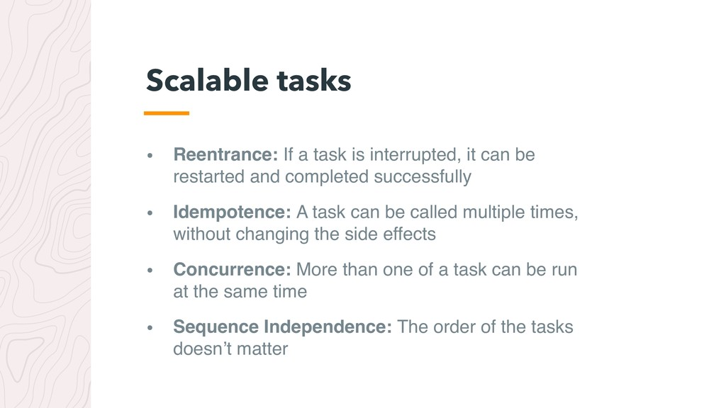 • Reentrance: If a task is interrupted, it can ...