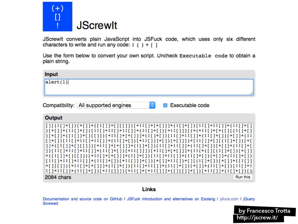 http://jscrew.it/ by Francesco Trotta
