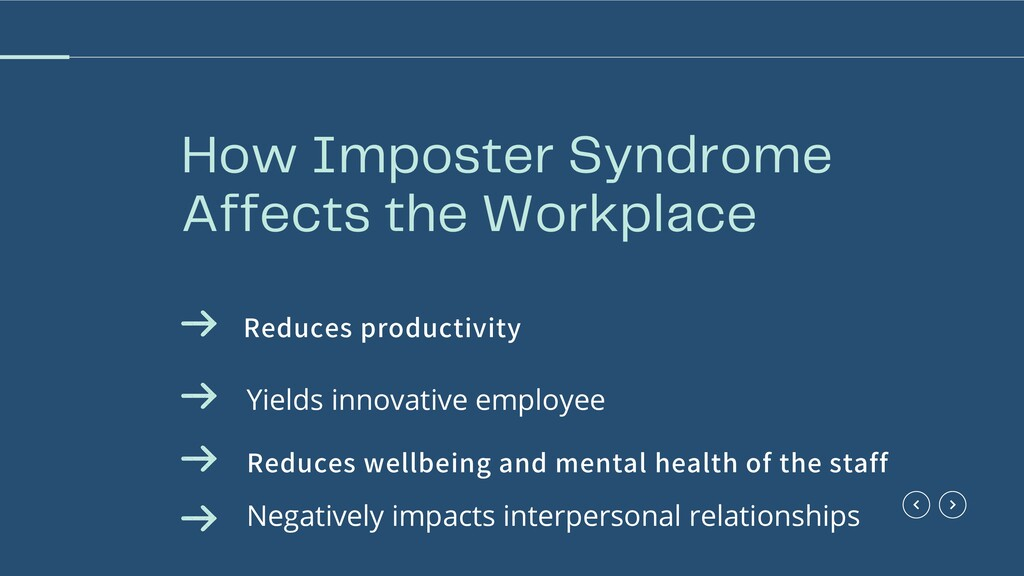 How Imposter Syndrome Affects the Workplace Neg...