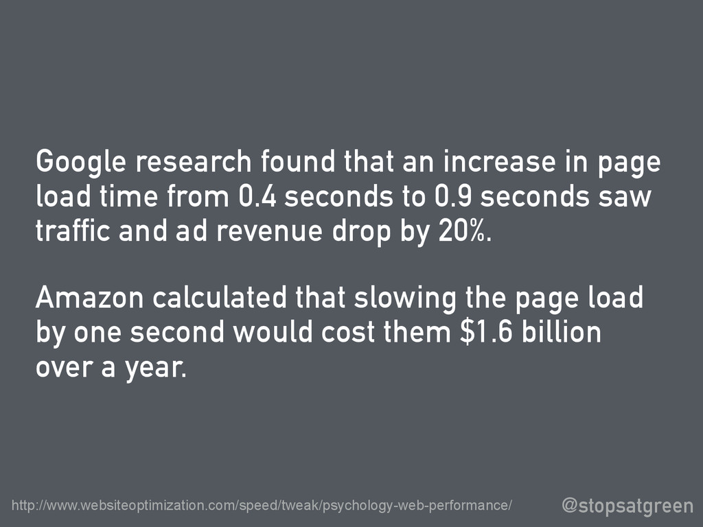 Google research found that an increase in page ...