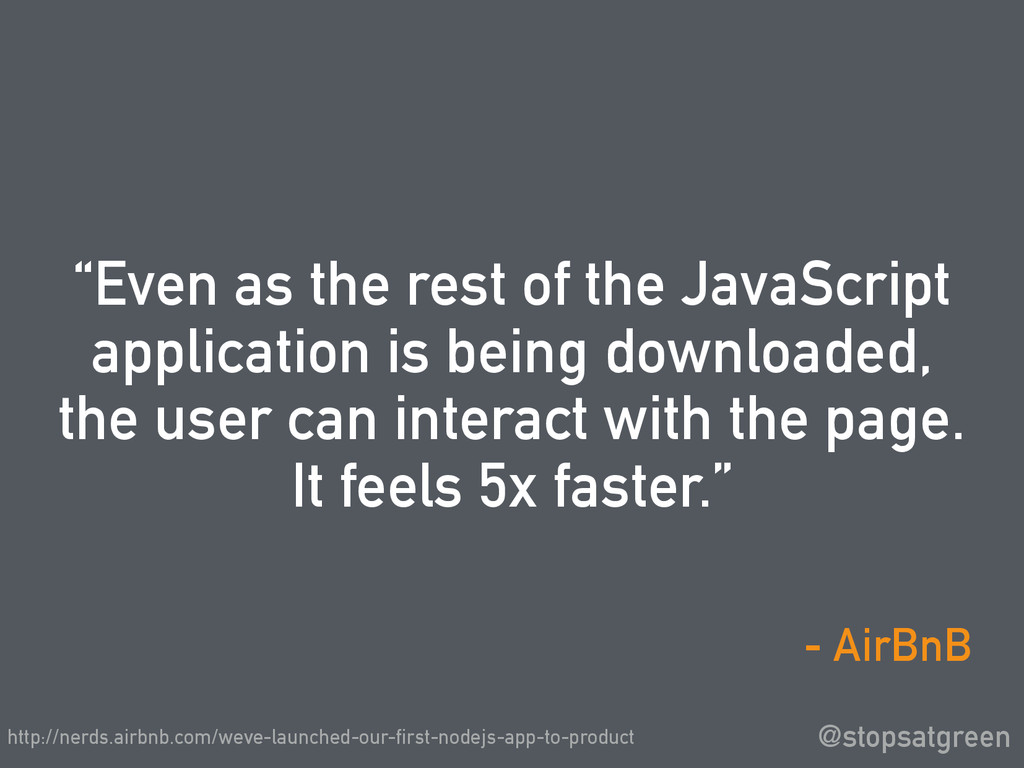"""Even as the rest of the JavaScript application..."