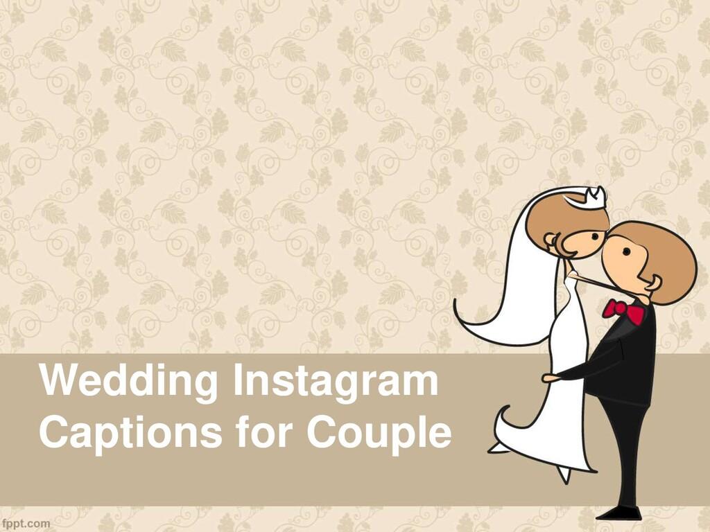 Wedding Instagram Captions for Couple