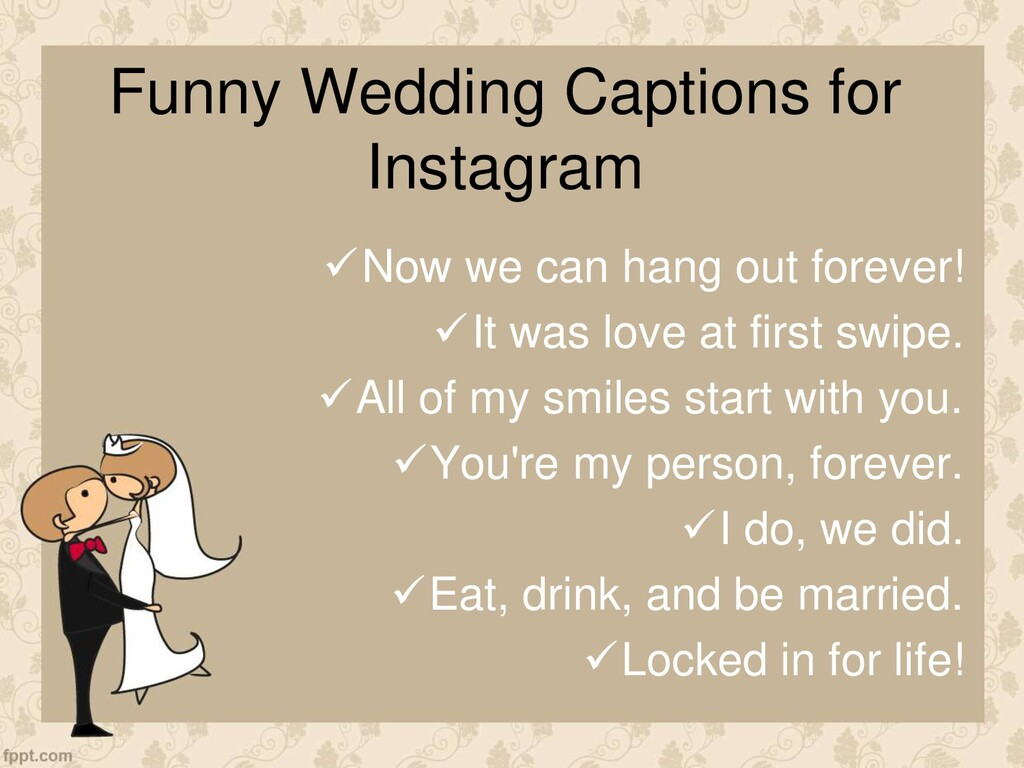 Funny Wedding Captions for Instagram Now we ca...