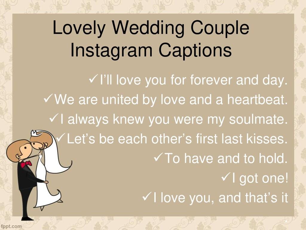 Lovely Wedding Couple Instagram Captions I'll ...