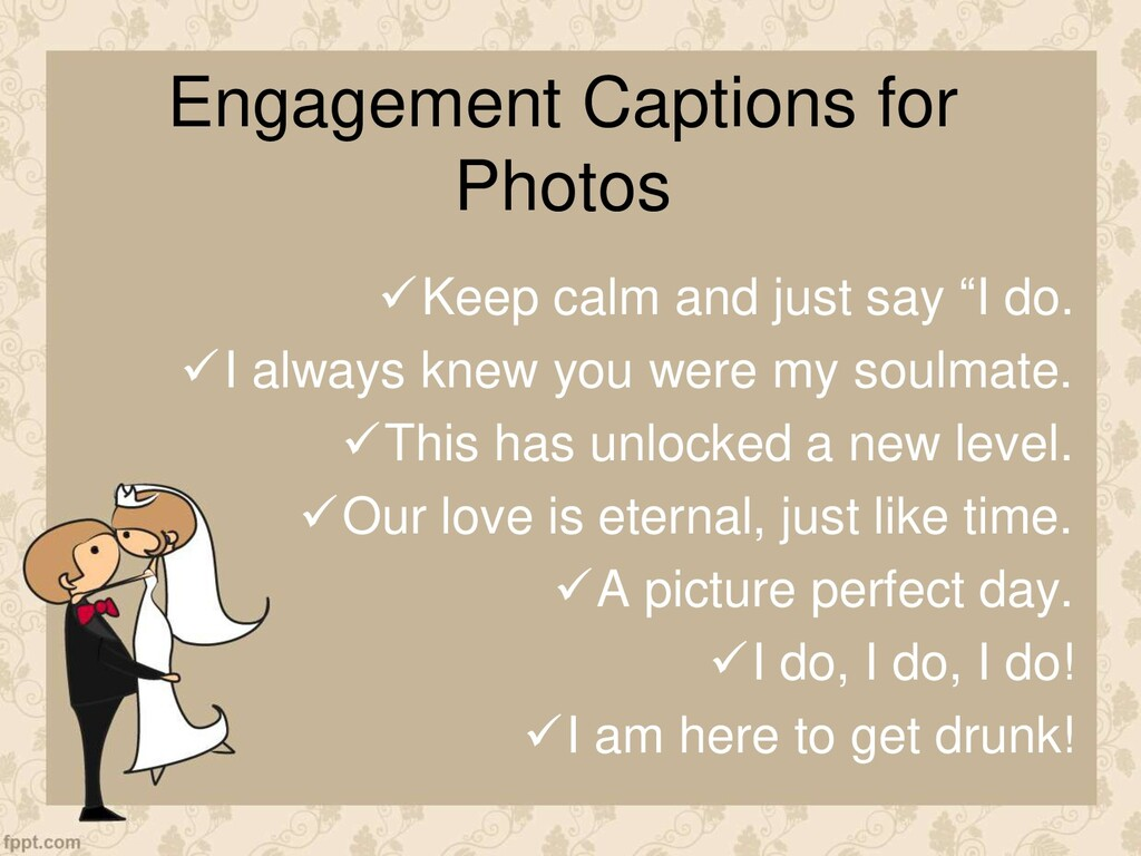 Engagement Captions for Photos Keep calm and j...