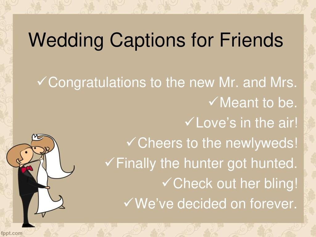 Wedding Captions for Friends Congratulations t...
