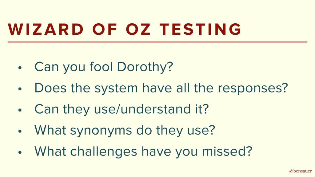 @bensauer WIZARD OF OZ TESTING • Can you fool D...