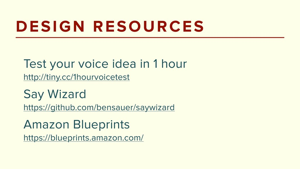 DESIGN RESOURCES Test your voice idea in 1 hour...