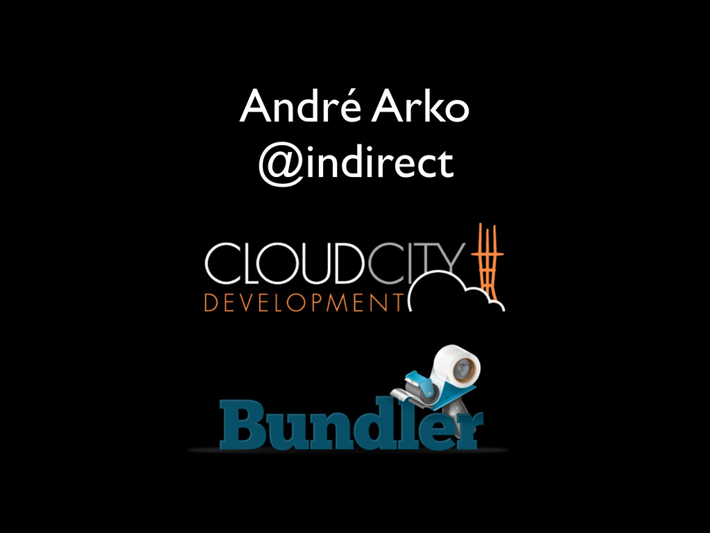 André Arko	 