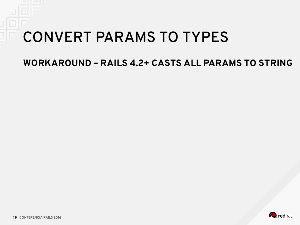 CONFERENCIA RAILS 2016 19 CONVERT PARAMS TO TYP...
