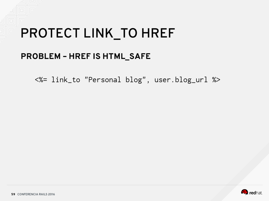 CONFERENCIA RAILS 2016 59 PROTECT LINK_TO HREF ...