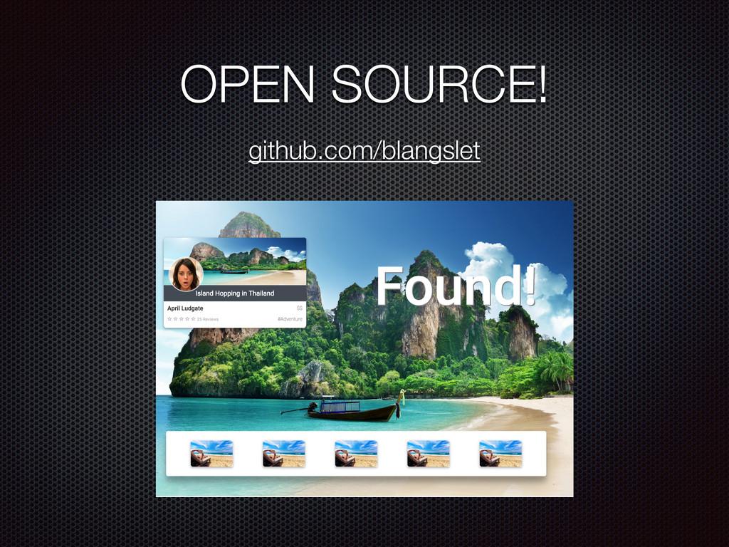 OPEN SOURCE! github.com/blangslet
