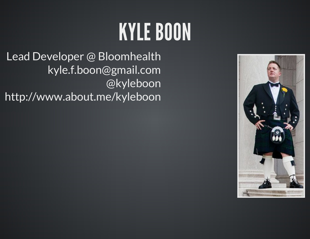 Lead Developer @ Bloomhealth kyle.f.boon@gmail....