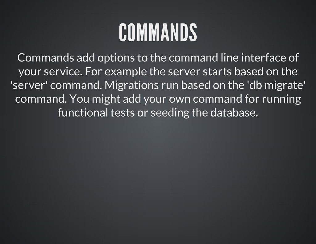 COMMANDS Commands add options to the command li...