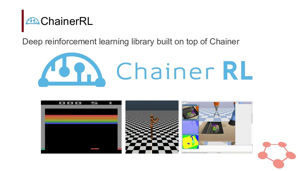 ChainerRL Deep reinforcement learning library b...