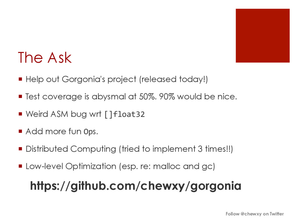 The Ask ¡ Help out Gorgonia's project (releas...