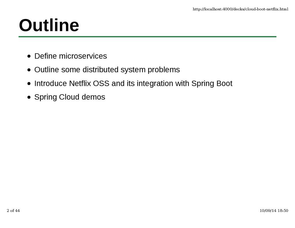 Outline Define microservices Outline some distr...