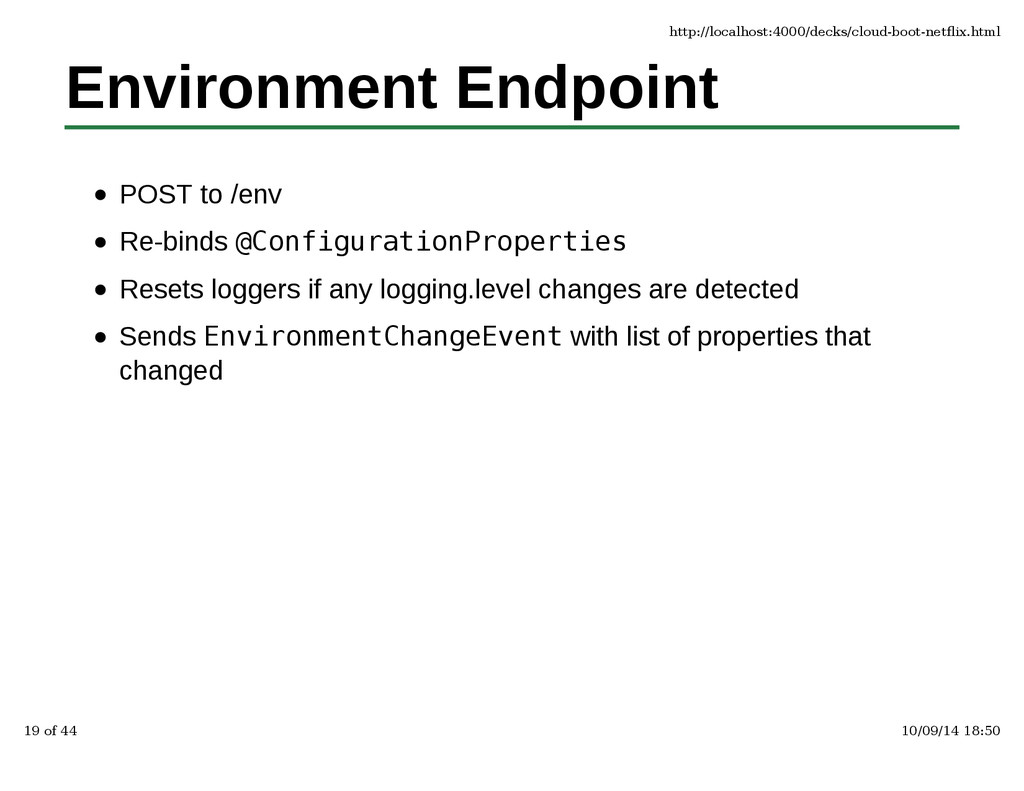 Environment Endpoint POST to /env Re-binds @Con...