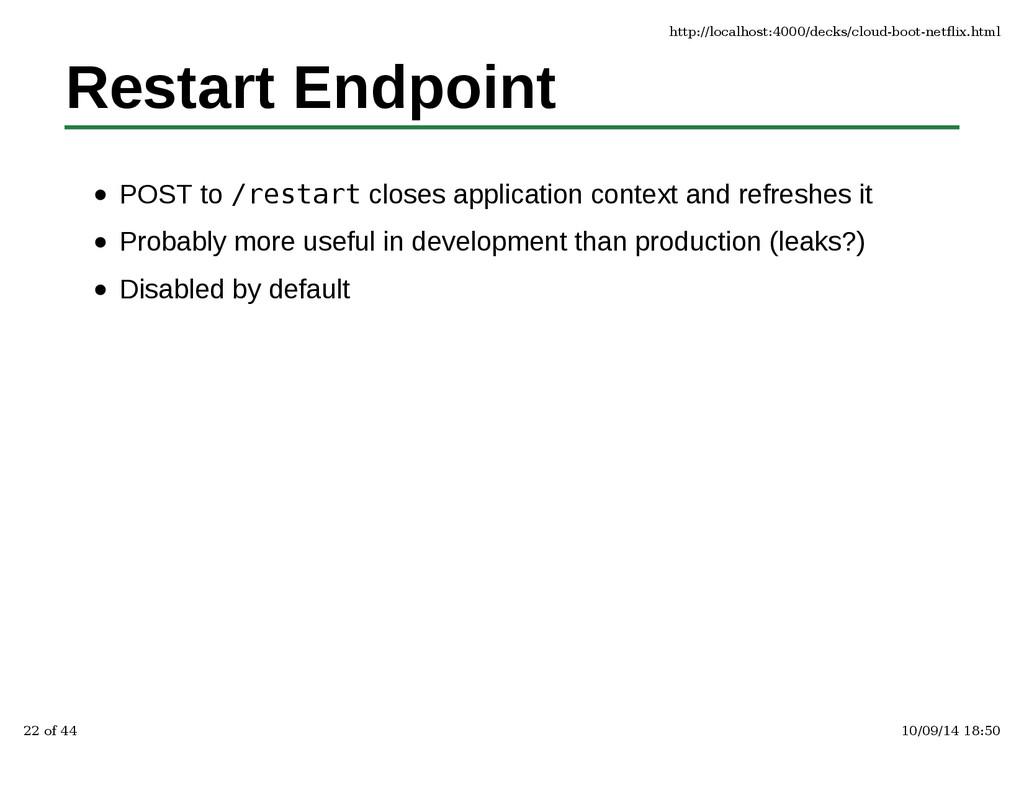 Restart Endpoint POST to /restart closes applic...
