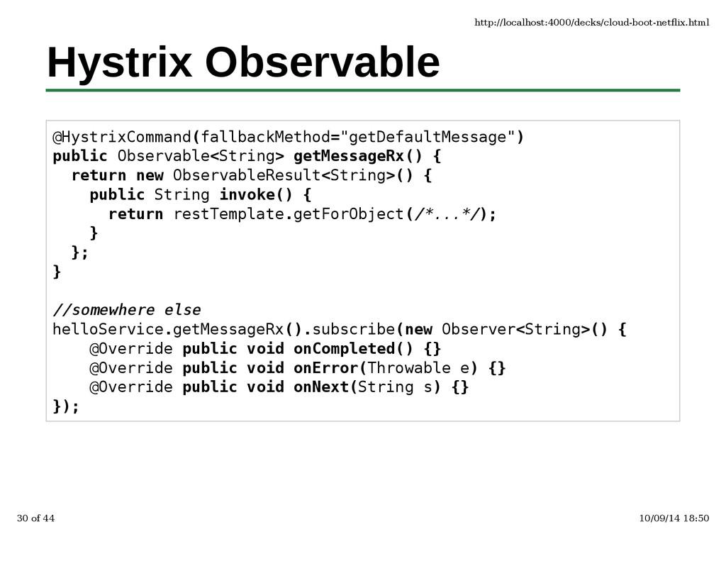 Hystrix Observable @HystrixCommand(fallbackMeth...