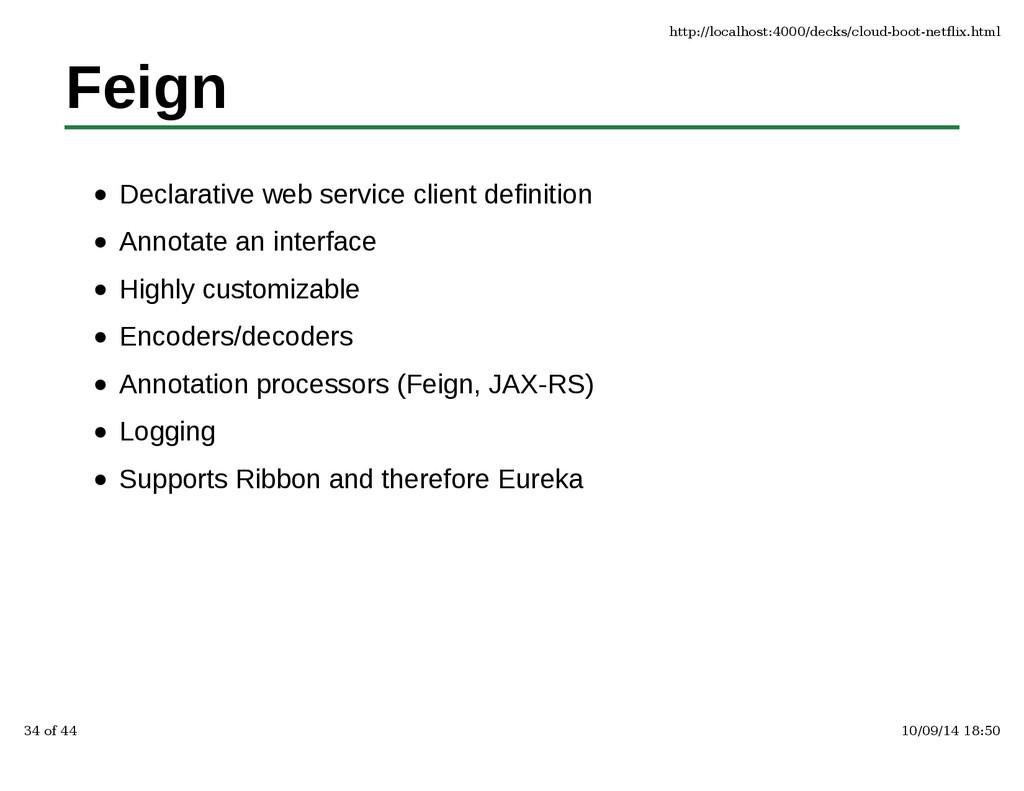 Feign Declarative web service client definition...